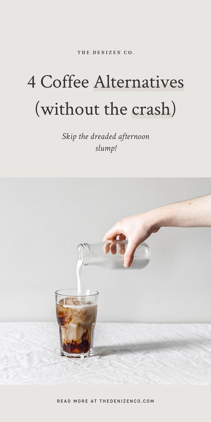 4 Coffee Alternatives Without The Crash Coffee