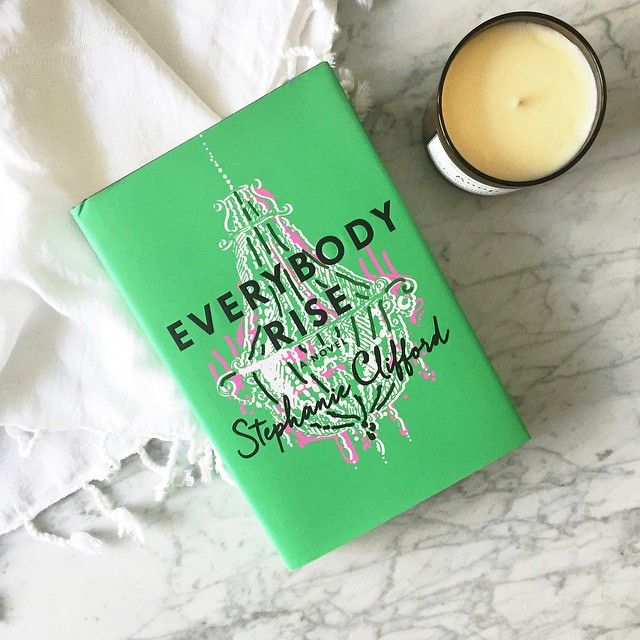 Stephanie Clifford's #EverybodyRise delves into the world of social climbing in a way that's as insightful as it is hilarious. Who's read it and loved? #weekendreading