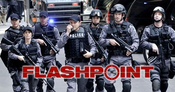 Flashpoint is a Canadian based tv series in it's 4th (going