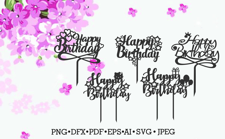 Happy Birthday Princess Cake Topper Svg Cake Topper Svg Cake Etsy In 2021 Cake Toppers Happy Birthday Princess Cake Birthday Cake Toppers