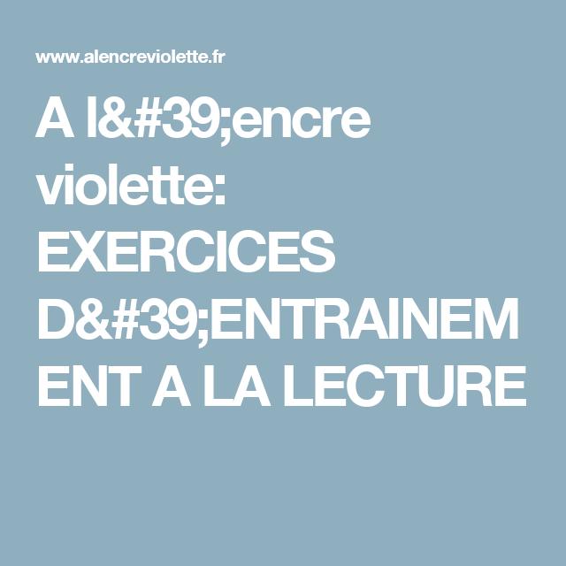 EXERCICES D'ENTRAINEMENT A LA LECTURE
