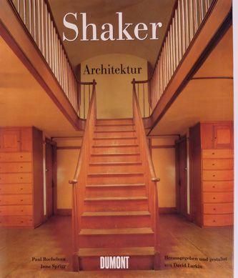 Buch dumont june sprigg shaker architektur in seeland for Minimalismus im haus buch
