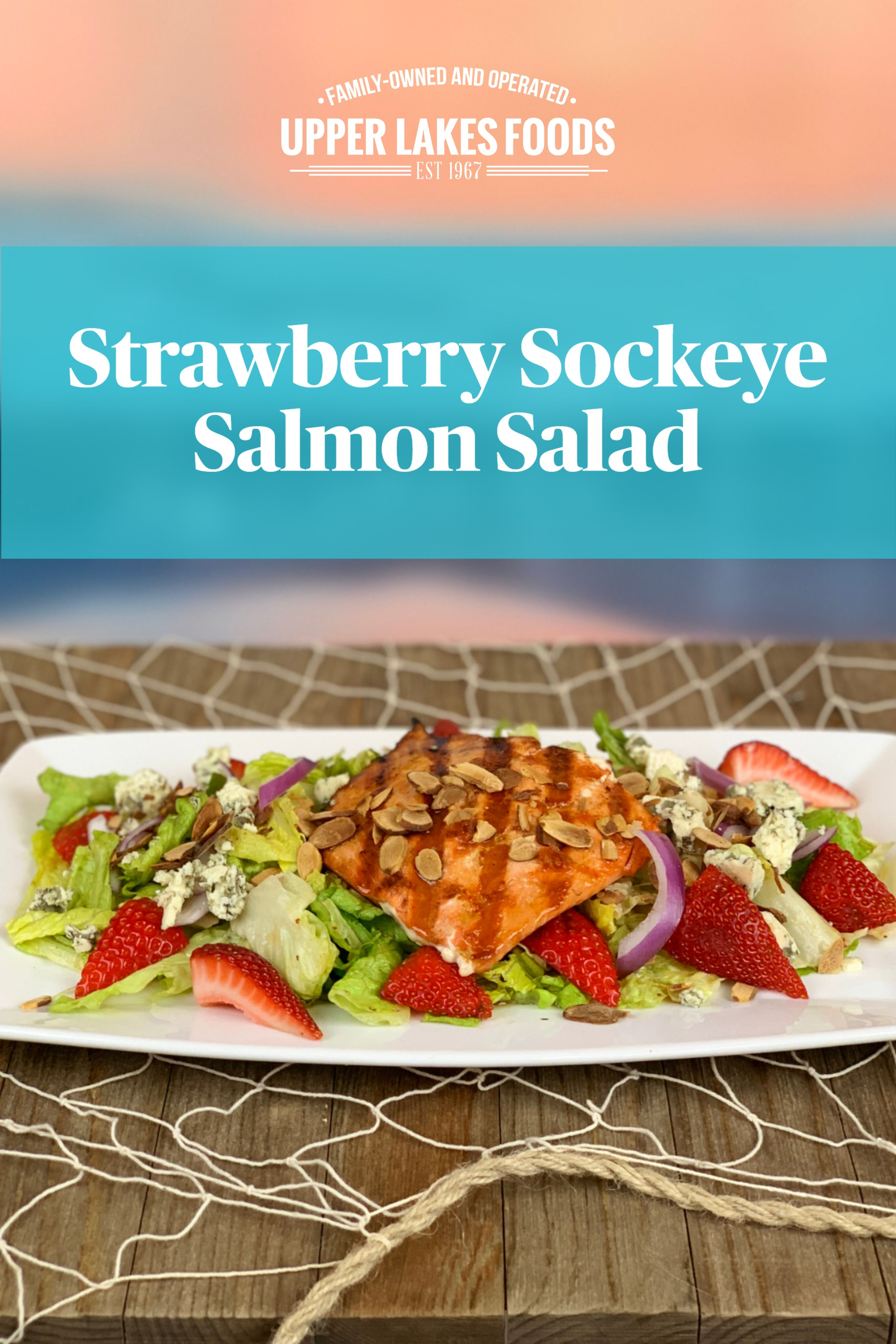 Strawberry Sockeye Salmon Salad