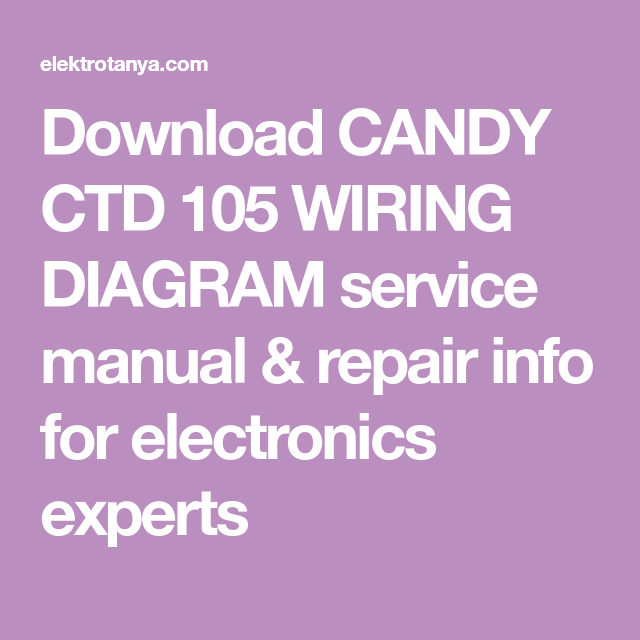 Download Candy Ctd 105 Wiring Diagram Service Manual
