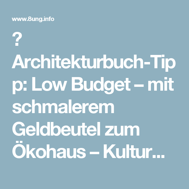 Architekturbuch-Tipp: Low Budget