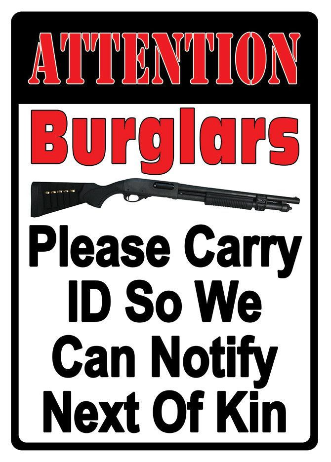 Tin Sign - Attention Burglers