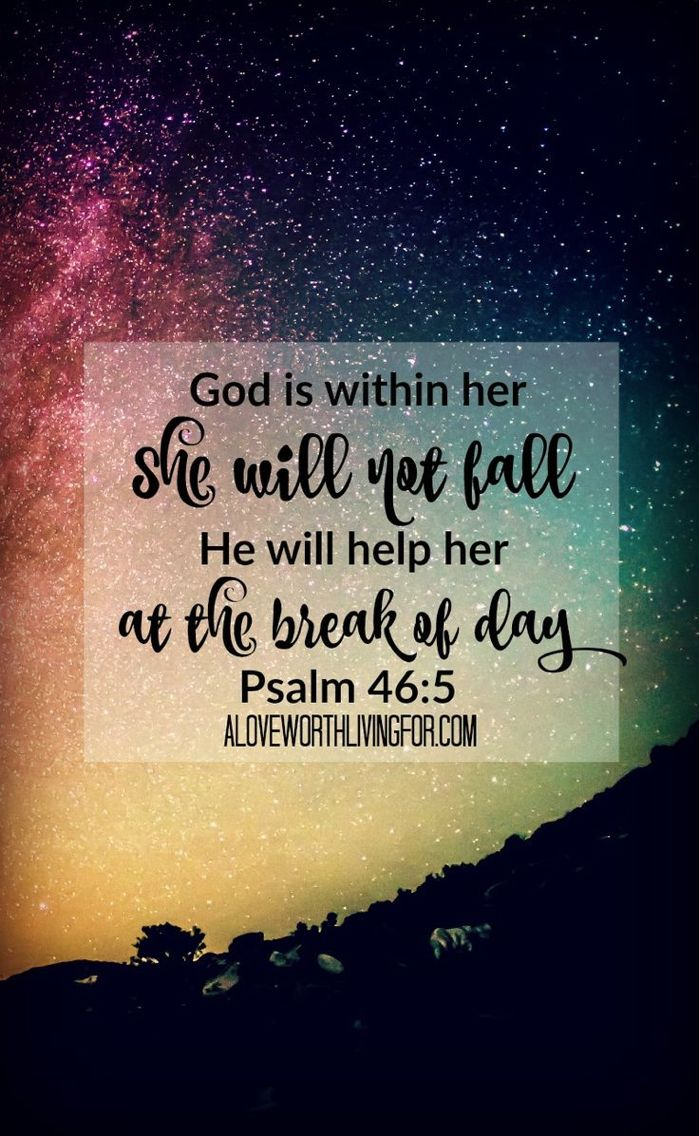 Psalm 465 It wont happen that early; you will have had