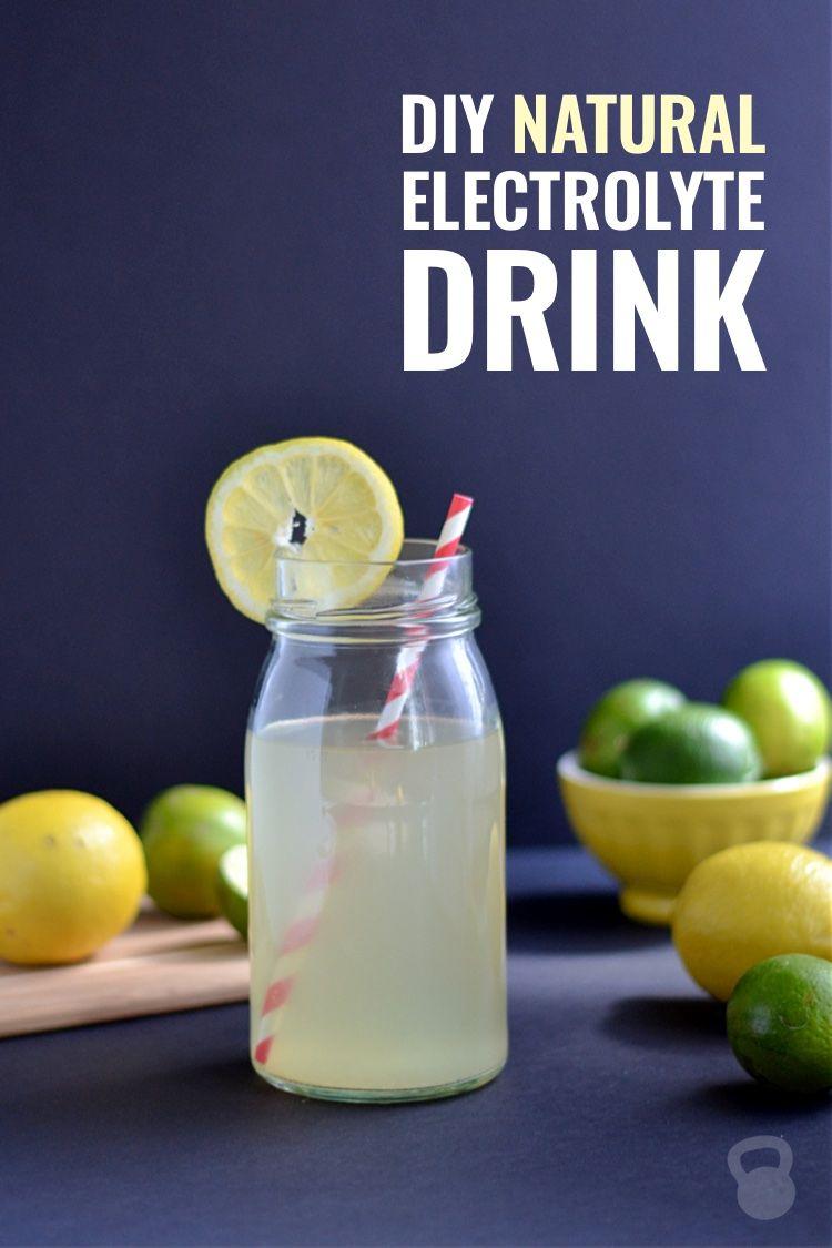 Diy Natural Electrolyte Drink Recipe Natural Electrolytes Electrolyte Drink Electrolyte Drink Recipe