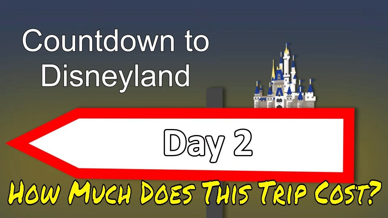 How Much Does it Cost to go to Disneyland For a Week? Our