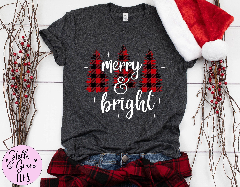Merry And Bright Shirt Plaid Christmas Trees Shirt Merry Christmas Shirt Cute Christmas Graphic Christmas Shirts Merry Christmas Shirts Christmas Tree Shirt