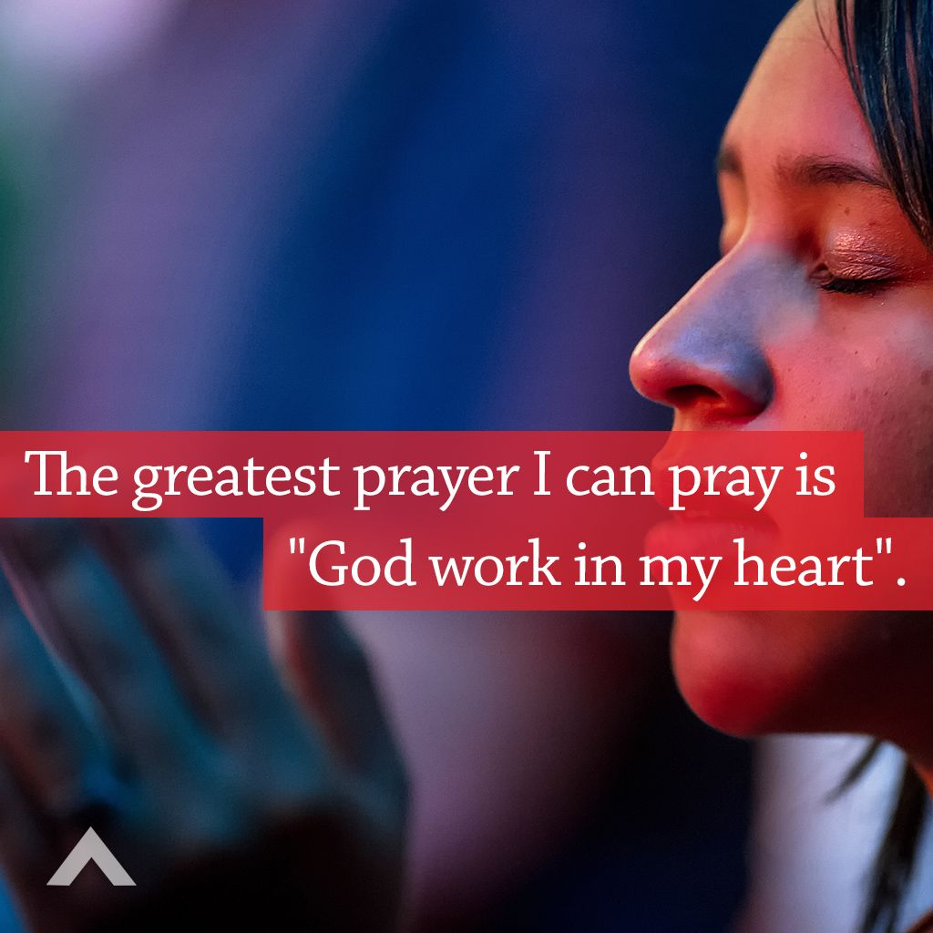The greatest prayer i can pray is god work in my heart www the greatest prayer i can pray is god work in my heart www thecheapjerseys Images