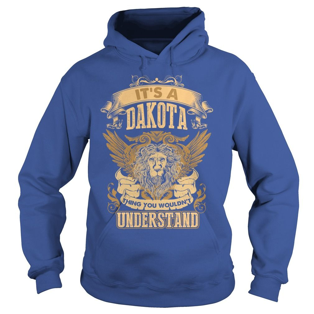 DAKOTA,  DAKOTAYear,  DAKOTABirthday,  DAKOTAHoodie,  DAKOTAName #gift #ideas #Popular #Everything #Videos #Shop #Animals #pets #Architecture #Art #Cars #motorcycles #Celebrities #DIY #crafts #Design #Education #Entertainment #Food #drink #Gardening #Geek #Hair #beauty #Health #fitness #History #Holidays #events #Home decor #Humor #Illustrations #posters #Kids #parenting #Men #Outdoors #Photography #Products #Quotes #Science #nature #Sports #Tattoos #Technology #Travel #Weddings #Women