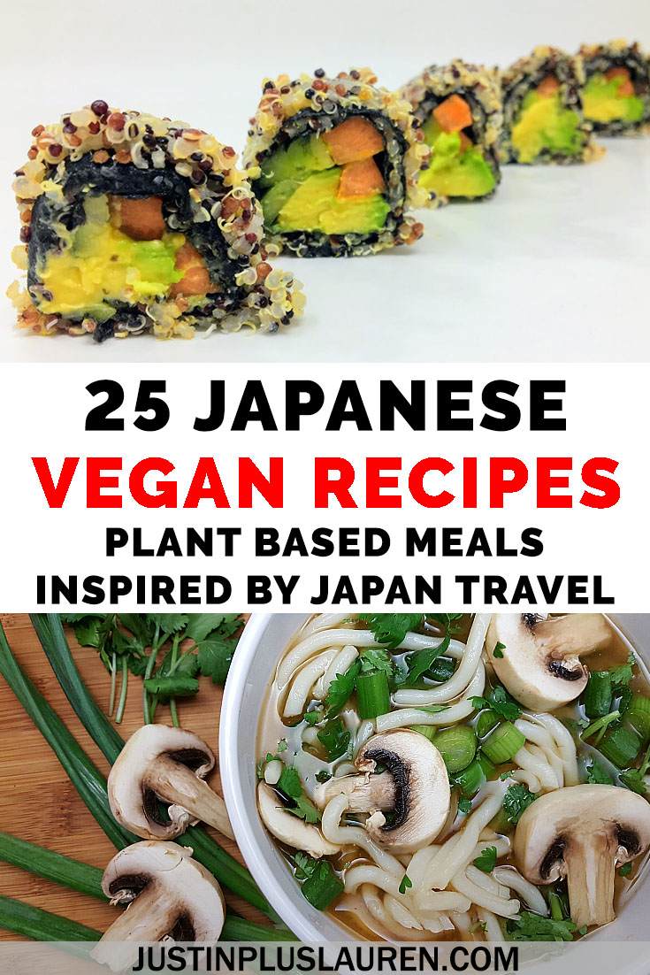 25 Vegan Japanese Recipes The Best Vegan Meals Inspired By Japanese Cuisine In 2020 Vegan Japanese Vegan Japanese Food Japanese Vegetarian Recipes