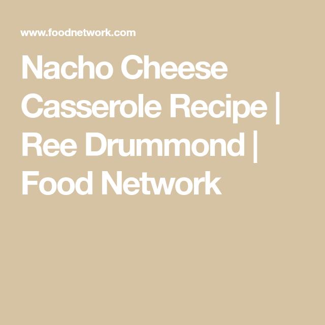 Nacho Cheese Casserole #pioneerwomannachocheesecasserole