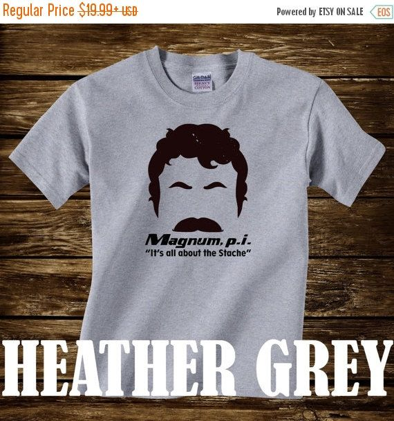 Sale- MAGNUM P.I. It's All About The Stache Tshirt - Adult sizes - fun 80s Tv ferrari helicopter hawaii Tom Selleck pi -428