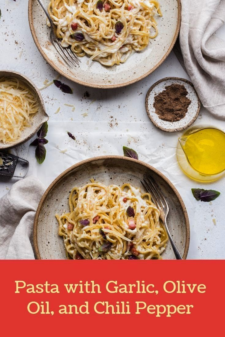 with Garlic, Olive Oil, and Chili Pepper - Explore Italy and Beyond Easy to make pasta with a nice
