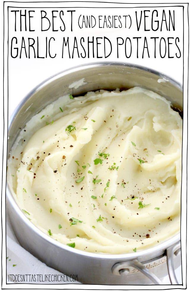 The Best (and easiest) Vegan Garlic Mashed Potatoe