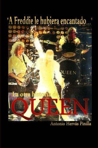 """""""A Freddie le hubiera encantado..."""" La otra historia de Queen, http://www.amazon.es/dp/1502973073/ref=cm_sw_r_pi_awdl_ueHzwb13JN45R"""