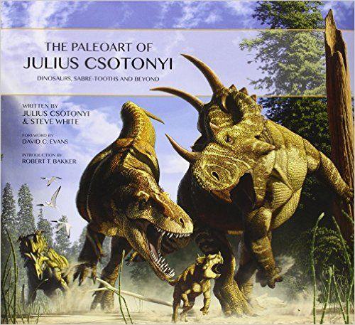 The Paleoart of Julius Csotonyi: Julius Csotonyi: 9781781169124: Amazon.com: Books