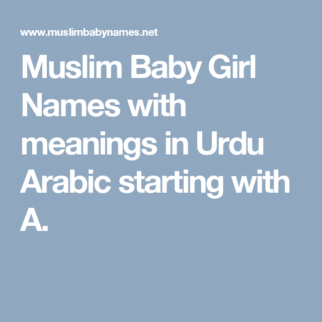Muslim Baby Girl Names With Meanings In Urdu Arabic Starting With A