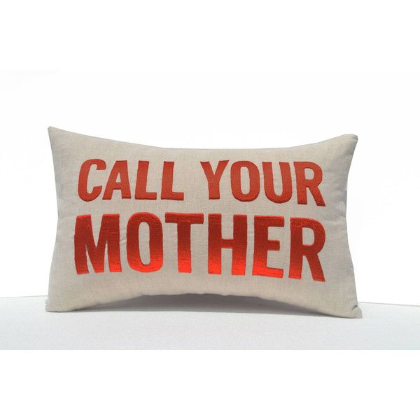Call Your Mother Throw Pillow Cover Mom Pillow Dorm Gift Gift