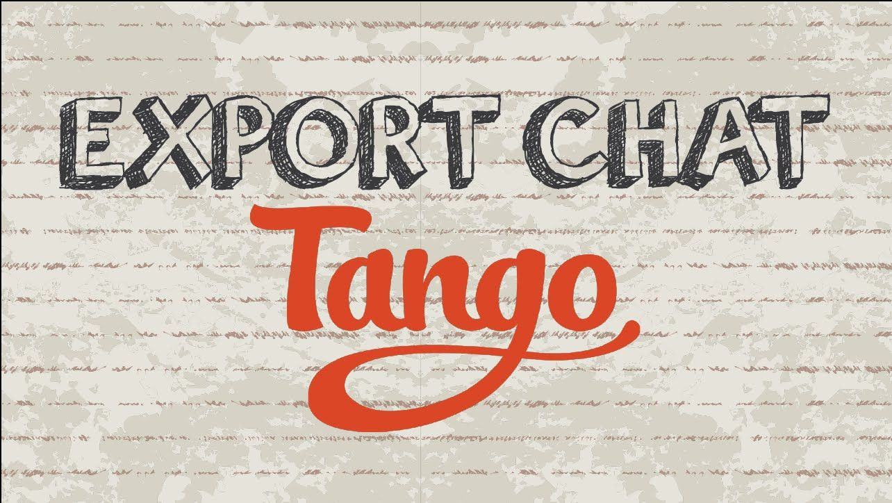 How to export chat on Tango Mobile App tango app