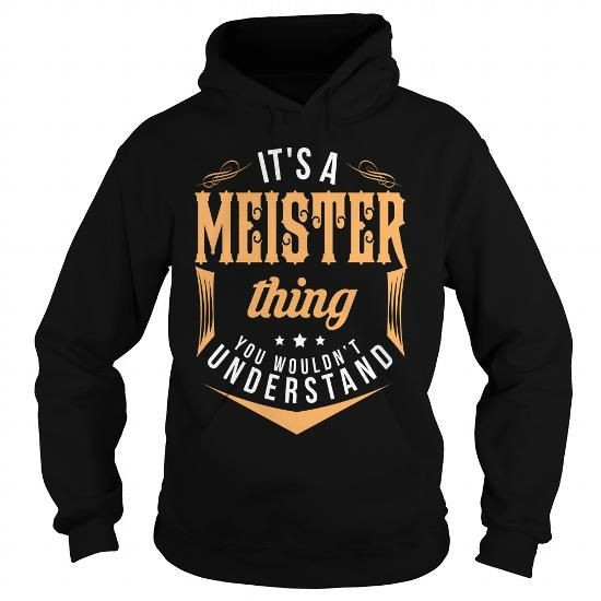 MEISTER #name #tshirts #MEISTER #gift #ideas #Popular #Everything #Videos #Shop #Animals #pets #Architecture #Art #Cars #motorcycles #Celebrities #DIY #crafts #Design #Education #Entertainment #Food #drink #Gardening #Geek #Hair #beauty #Health #fitness #History #Holidays #events #Home decor #Humor #Illustrations #posters #Kids #parenting #Men #Outdoors #Photography #Products #Quotes #Science #nature #Sports #Tattoos #Technology #Travel #Weddings #Women