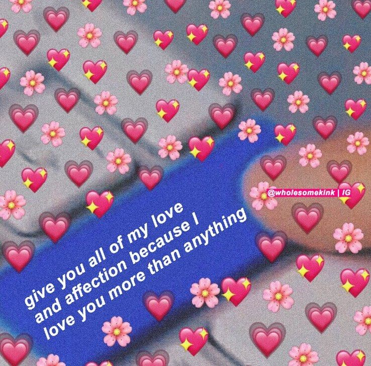 Requested Wholesomememes Morning Love Quotes Love Memes Love You More Than