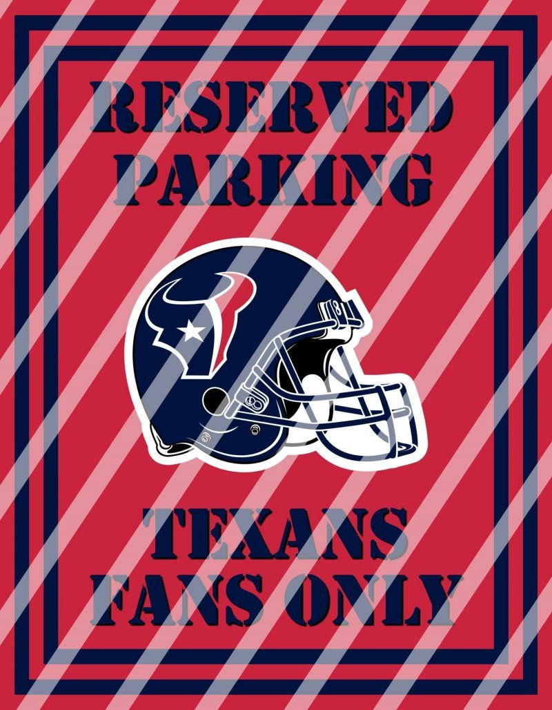 Houston Texans Parking Wall Decor Sign 1 Digital Or Shipped