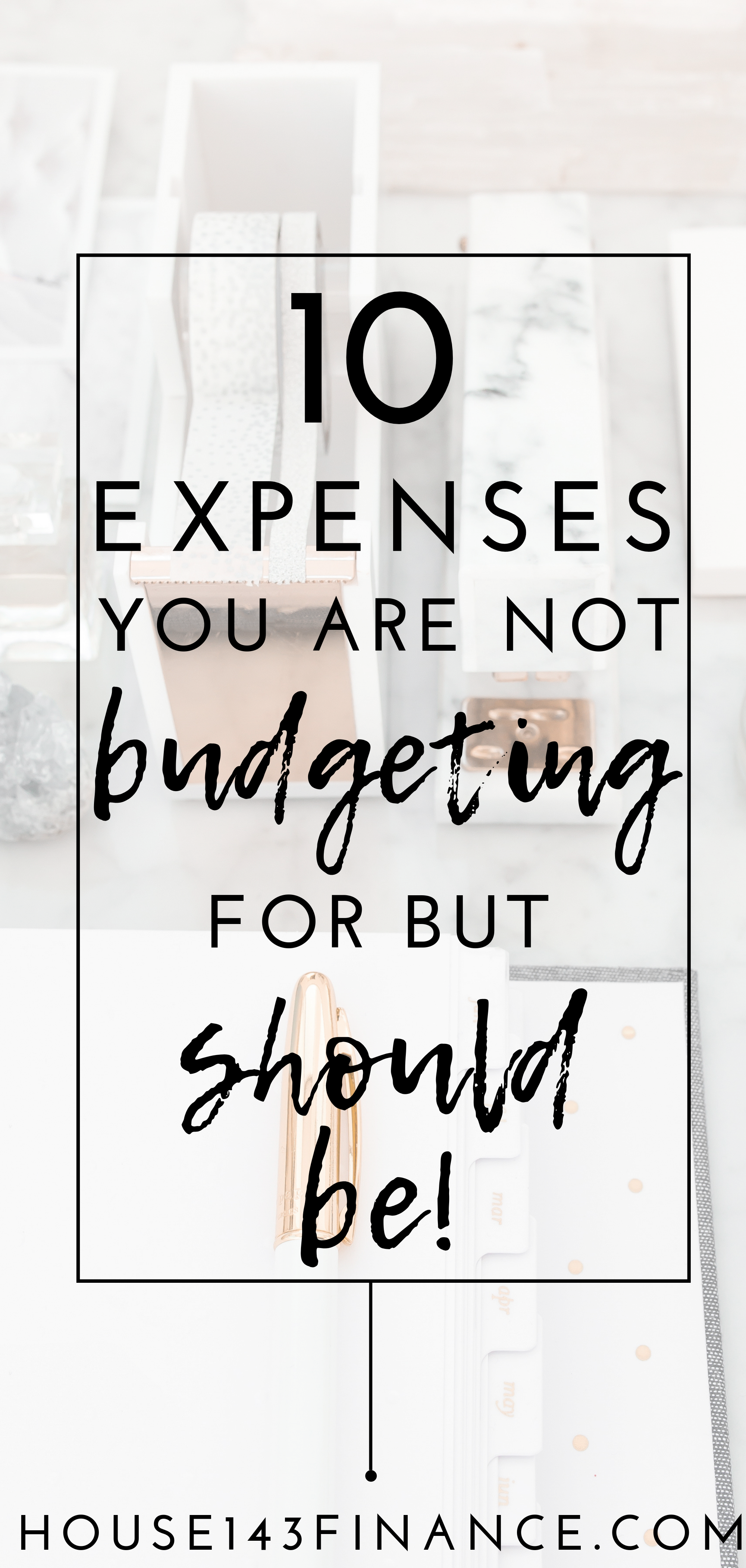 10 Expenses You Are Not Budgeting For But Should Be