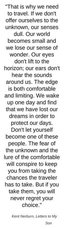 We wake up one day and find that we have lost our dreams in order to protect our days