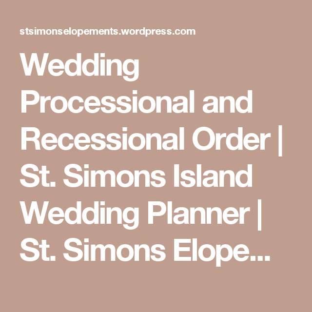 Wedding processional and recessional order wedding processional wedding processional and recessional order junglespirit Gallery