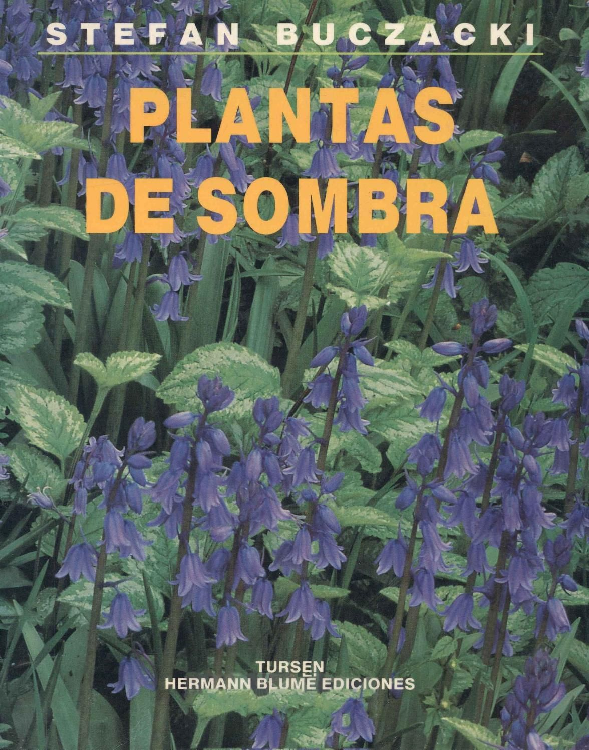 Blume stefan buczacki plantas de sombra libros de - Libros sobre jardineria ...