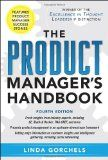 The Product Manager's Handbook 4/E - http://www.learnsale.com/sales-training/sales-call-planning/the-product-managers-handbook-4e/