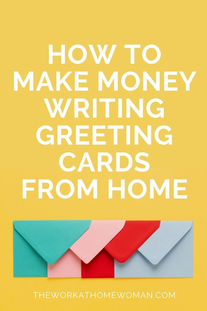 Get paid to write greeting cards from home make money