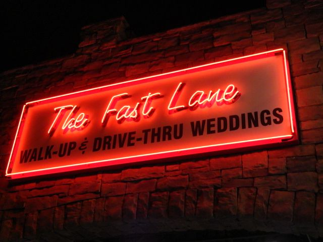 Las Vegas Wedding Chapel Fast Lane Drive Up Walk I Doubt We Will Ever Get Married But If A Miracle Were To Happenhell Yeah Id Do This