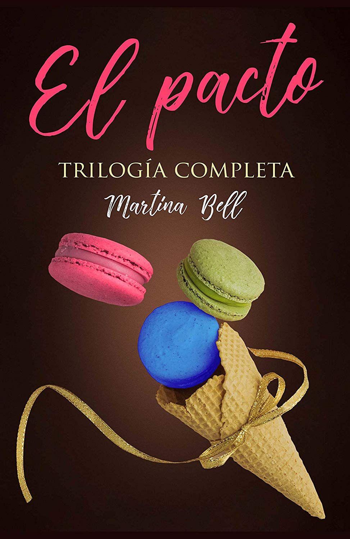 El pacto: Trilogía completa eBook: Martina Bell: Amazon.es: Tienda Kindle