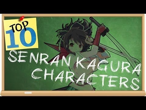 My Top 10 Favorite Senran Kagura Characters - The Smartest Moron - YouTube
