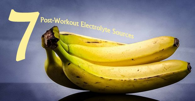 7 Post-Workout Electrolyte Sources