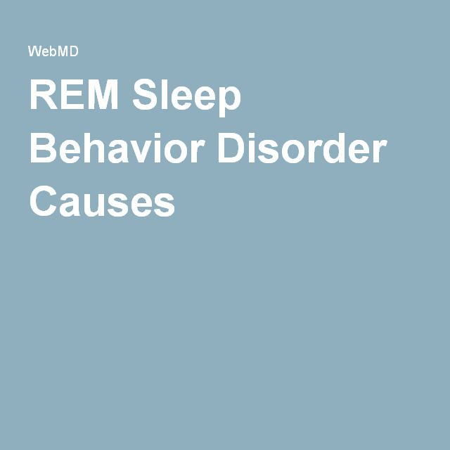 REM Sleep Behavior Disorder Causes