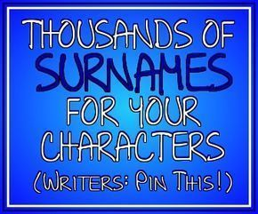 Most Common First Names and Last Names (With images)   Book writing tips. Novel writing. Writing tips