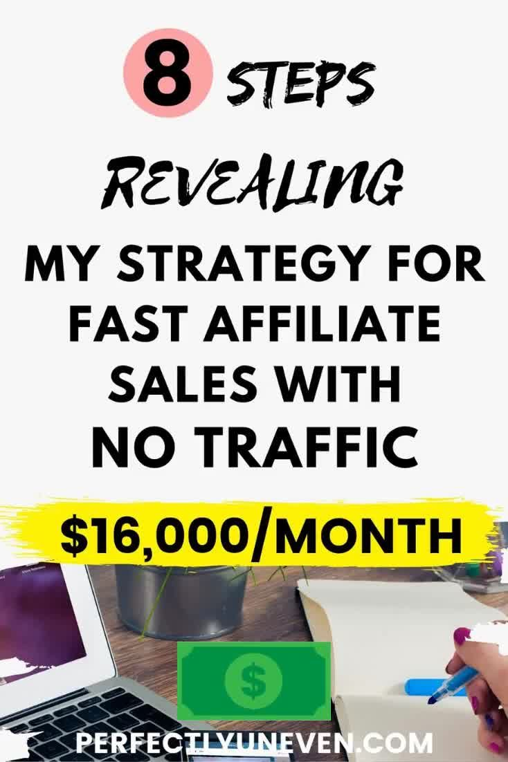 Affiliate Sales With Zero Traffic Strategy - Perfectly Uneven - How to make affiliate sales fast as a new blogger with no traffic. I show my affiliate marketing for bloggers strategy step by step. What you can do to get more blog traffic and make money. #affiliatemarketing
