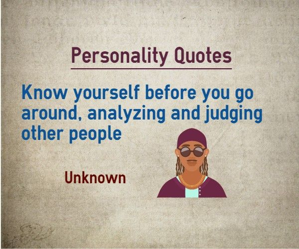 Analyzing Quotes Fair Personality Quotes  Know Yourself Before You Go Around Analyzing