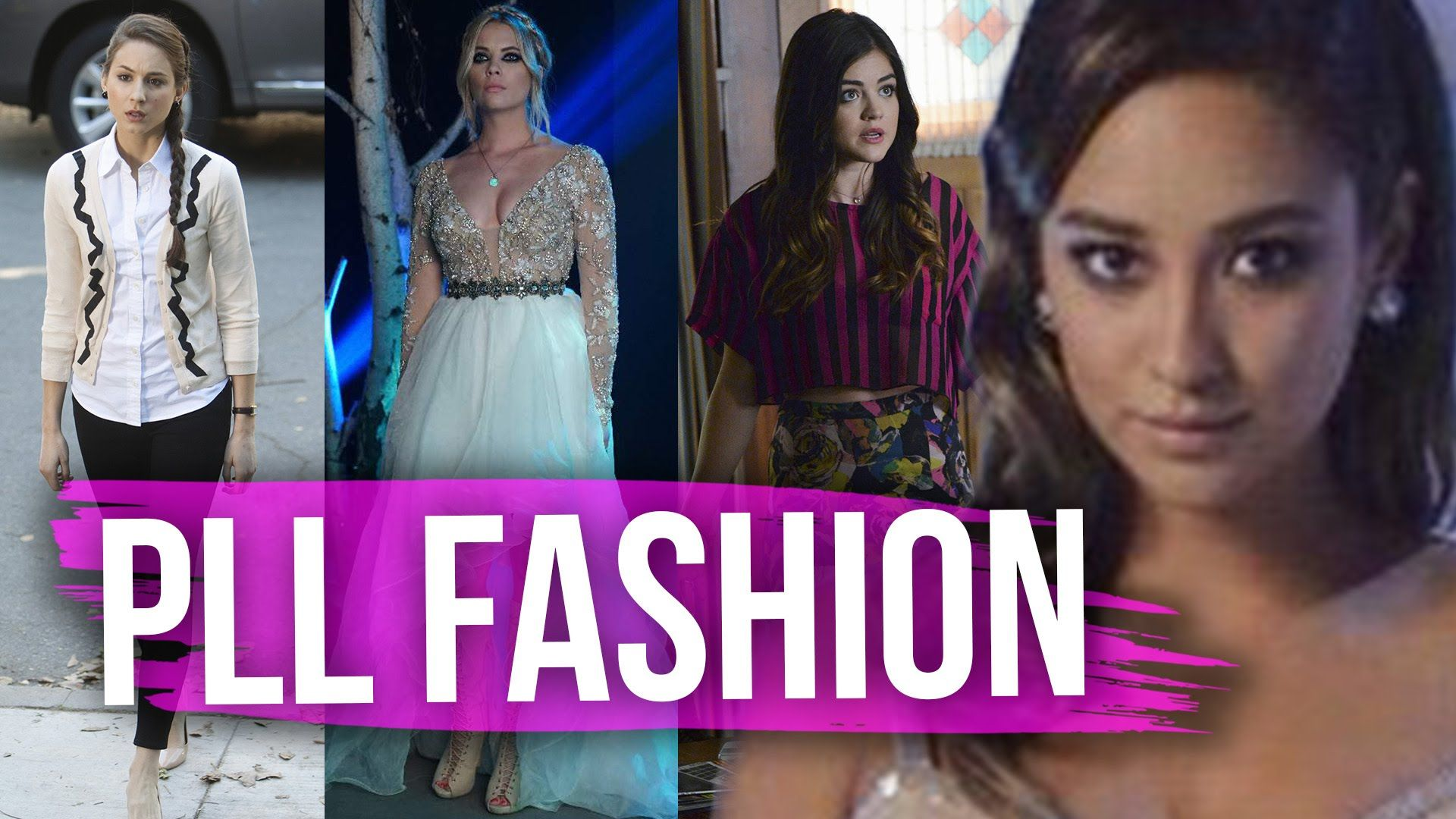 8 Hottest Pretty Little Liars Style Moments (Dirty Laundry)