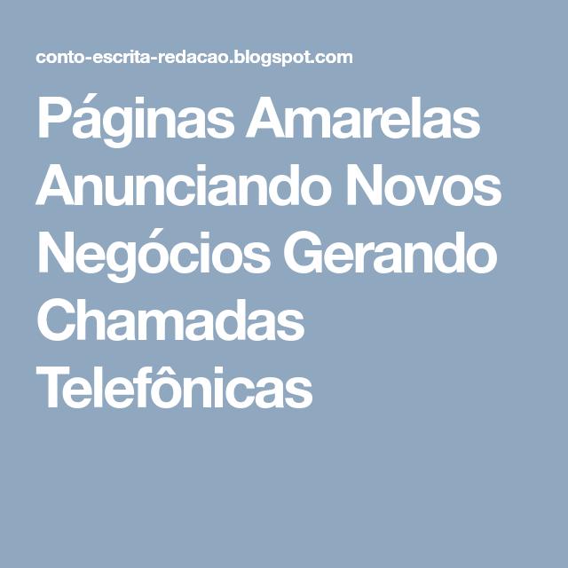 Páginas Amarelas Anunciando Novos Negócios Gerando Chamadas Telefônicas