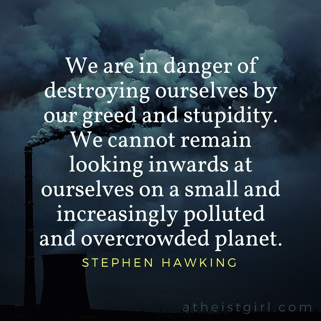 Climate Change Quotes: Stephen Hawking Quote Climate Change Overpopulation