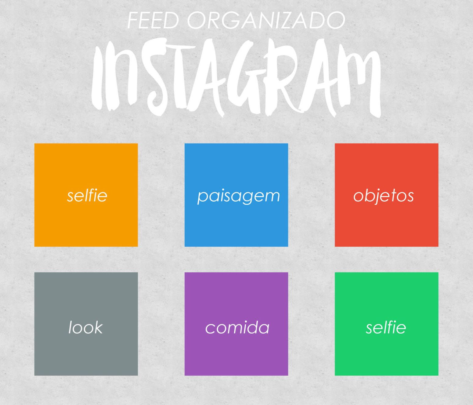 Feed Do Instagram Organizacao Paleta De Cores Apps E Dicas