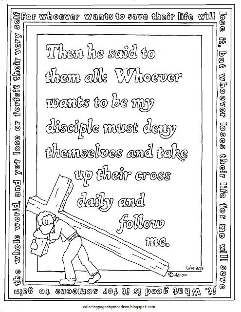Coloring Pages For Kids By Mr Adron Printable Luke 9 23 Coloring Page With Take Up Jesus Coloring Pages Sunday School Coloring Pages Bible Coloring Pages