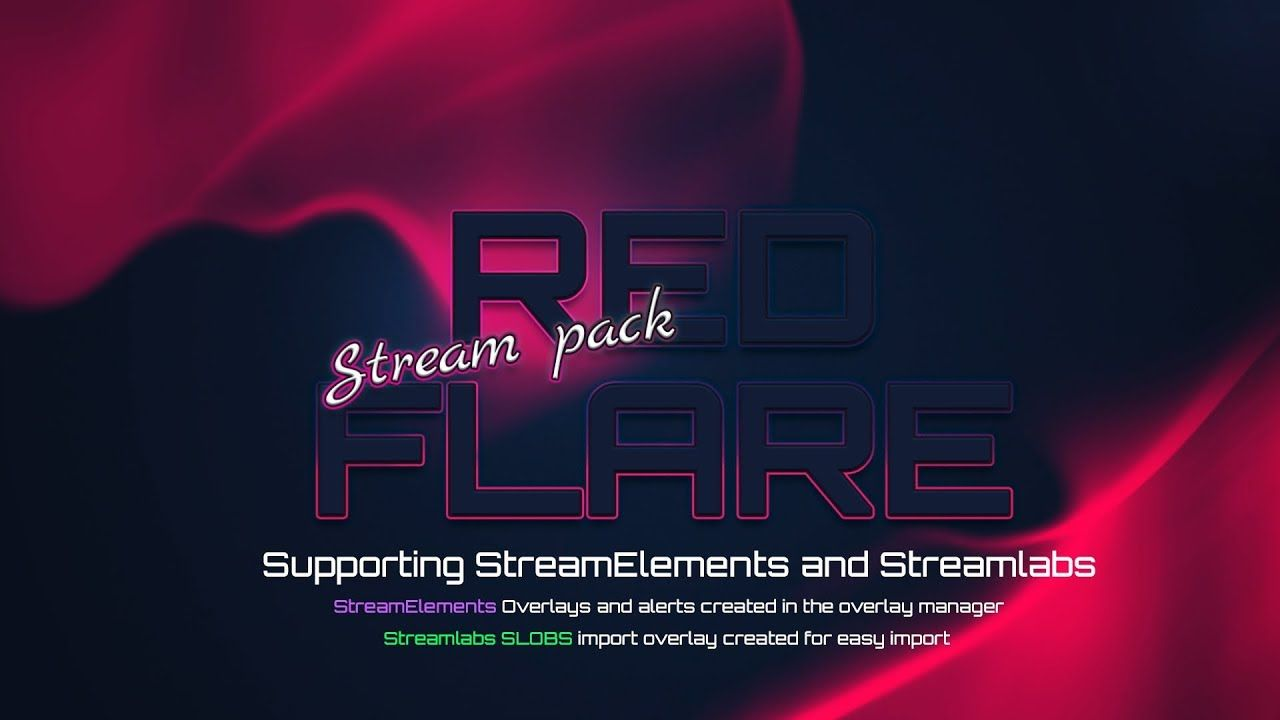 RED FLARE FULL STREAM PACK ( Youtube/Twitch/Facebook