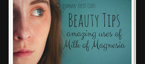 Beauty Tips Amazing uses of Milk of Magnesia (With images